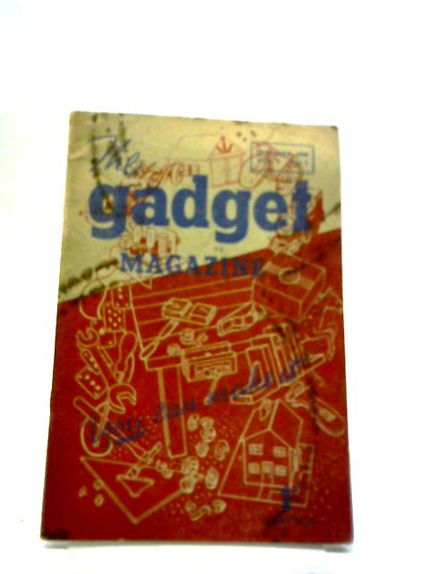 The Gadget Magazine January 1949 Volume 2 no. 1 by Anon
