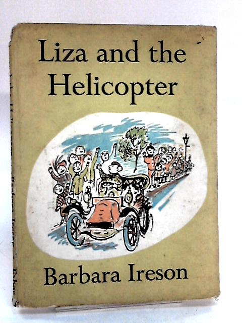 Liza and the Helicopter by Barbara Ireson