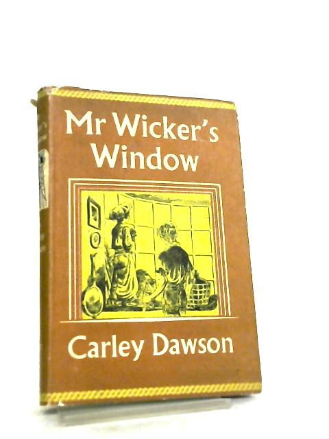 Mr.Wicker's Window by Carley Dawson