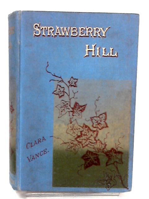 Strawberry Hill by Clara Vance