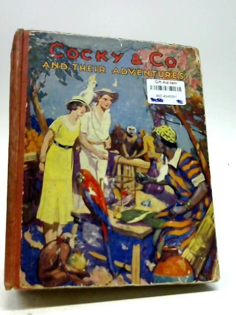 Cocky & Co and Their Adventures by Violet M. Methley by Violet M. Methley