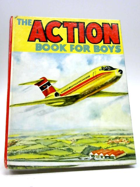The Action Book For Boys by Unknown
