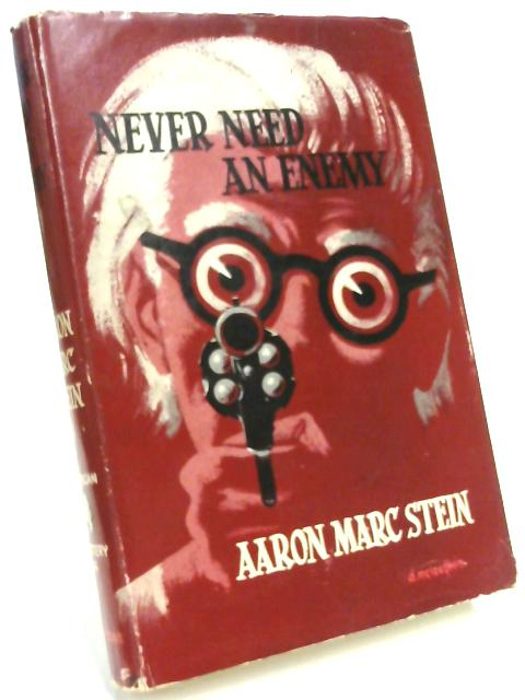 Never Need an Enemy (Bloodhound Mysteries-no.314) by Aaron Marc Stein
