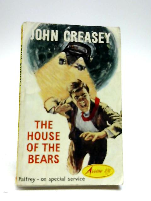 The House of the Bears by John Creasey