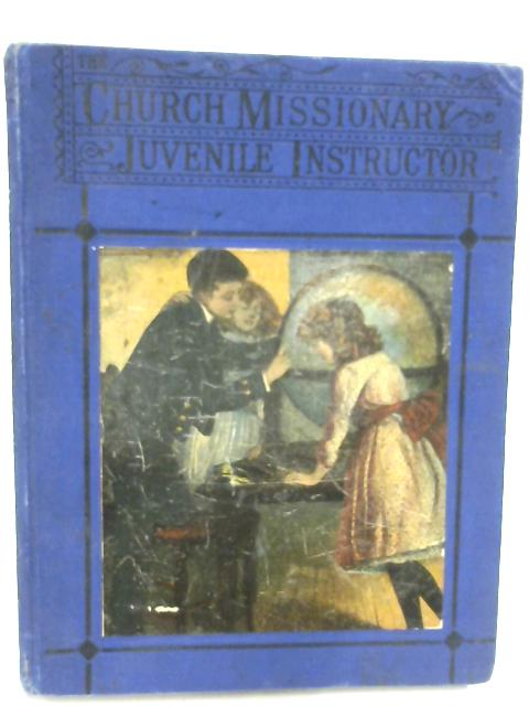 Church Missionary Juvenile Instructor New Series Volume VIII 1887 by Anon