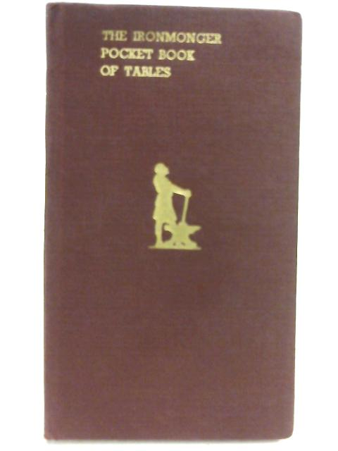 The Ironmonger Pocket Book Of Tables By Not Credited
