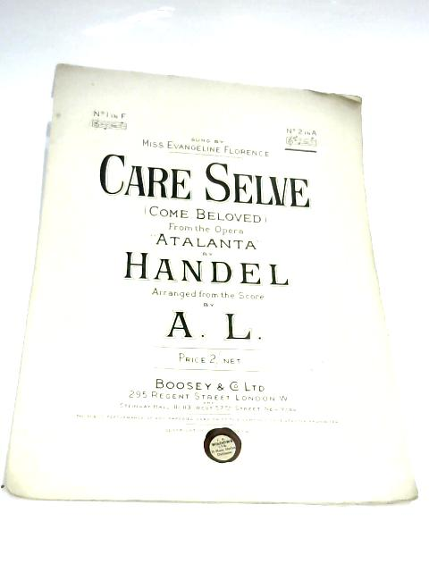 Care Selve (Come, Beloved) by Handel & A.L.