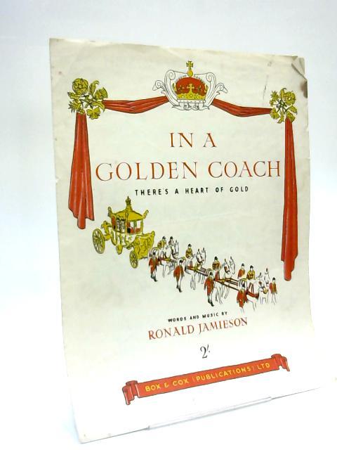In A Golden Coach Ronald Jamieson 1952 Sheet Music Piano Vocal Guitar by Ronald Jamieson