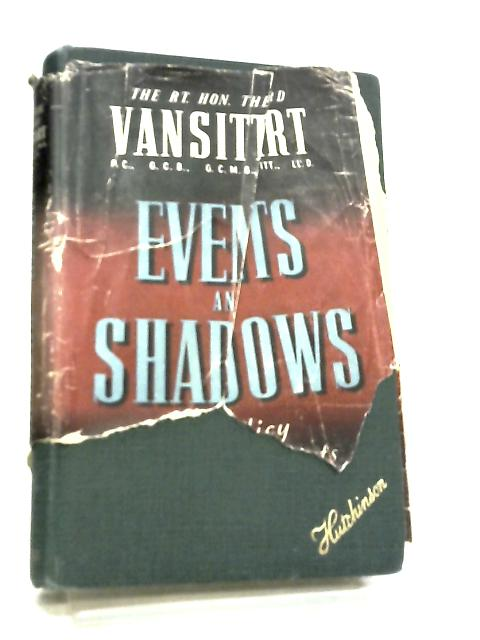 Events and Shadows. A policy for the remnants of a century by Robert Gilbert Vansittart