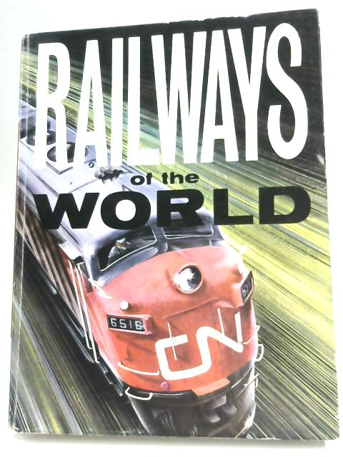 Railways of the World by E.F. Carter