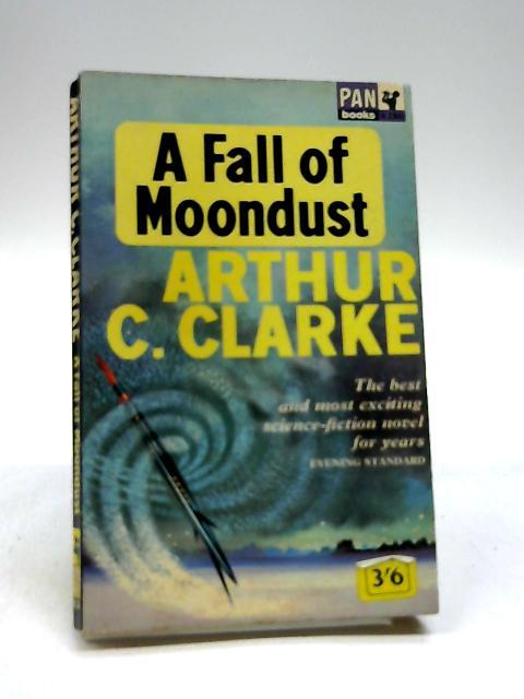 A Fall of Moondust by Clarke, Arthur C.