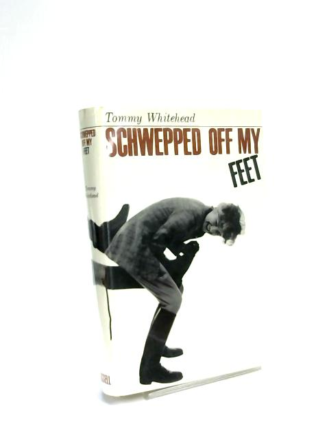 Schwepped Off My Feet by Tommy Whitehead