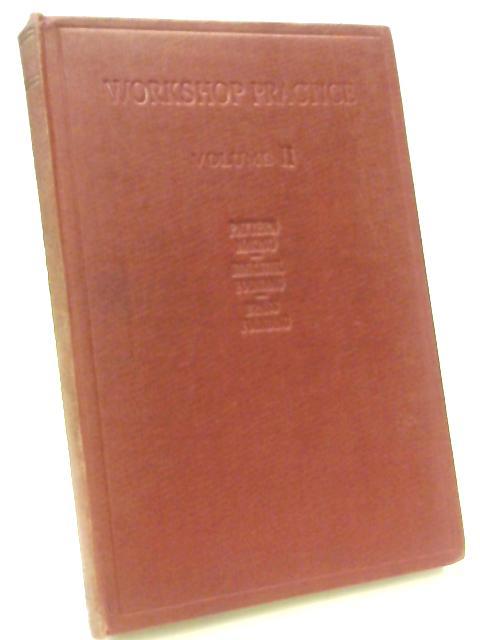 Workshop Practice. Volume II By William H. Atherton