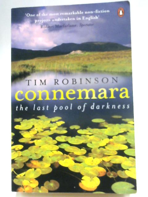 Connemara: The Last Pool of Darkness (Connemara Trilogy 2) by Tim Robinson