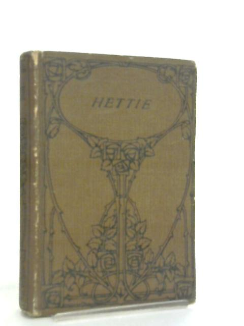 Hettie, Or Not Forsaken by F. M. Savill