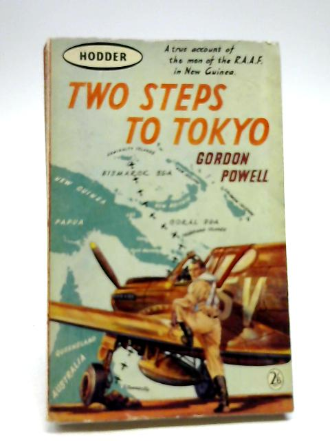 Two Steps To Tokyo by Gordon Powell