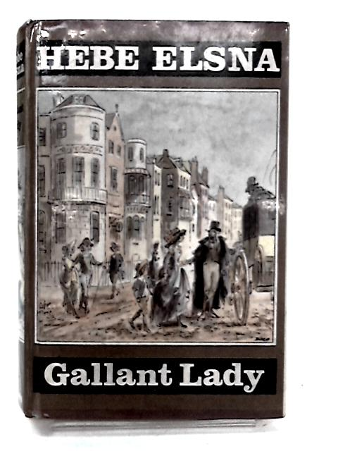 Gallant Lady by H.Elsna