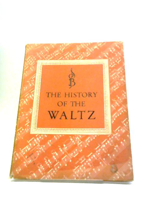 The History Of The Waltz by Dr. Eduard Reeser