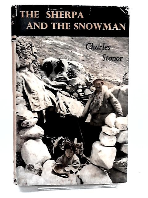 The Sherpa and the Snowman by Stonor, Charles