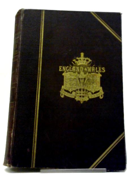 The Comprehensive Gazetteer Of England And Wales Volume I by Unknown