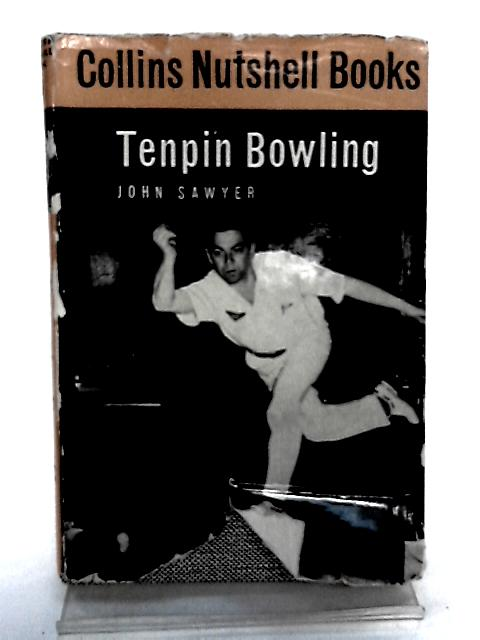 Tenpin Bowling by Sawyer, John