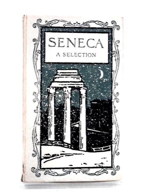 Seneca by Sidley, H C