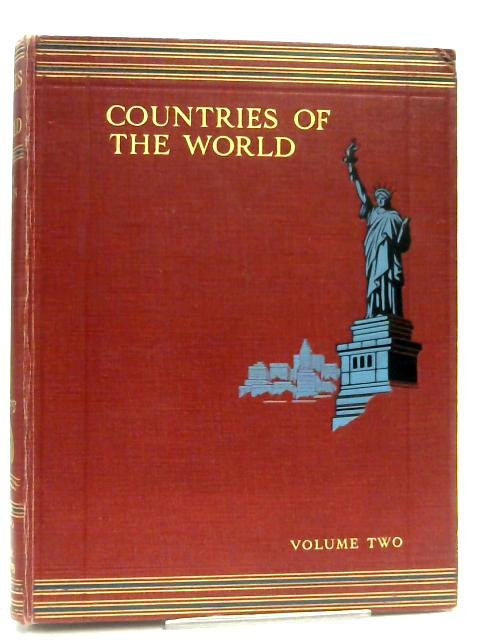 Countries Of The World Volume 2 Iraq - Zanzibar by Sir John Hammerton