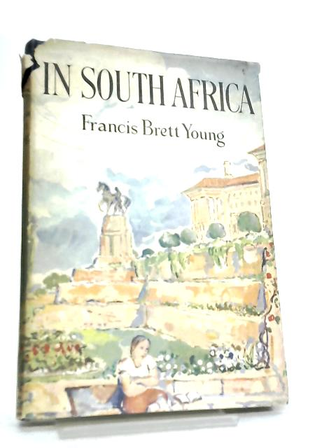 In South Africa by Francis Brett Young