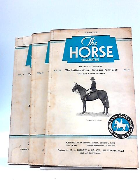 The Horse Illustrated 3 Issues Summer Michaelmas Christmas 1938 by H F Crowther Smith