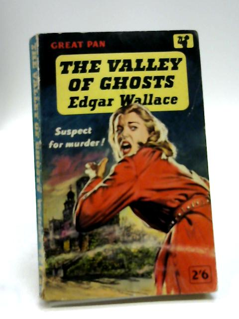 The Valley of Ghosts by Wallace Edgar