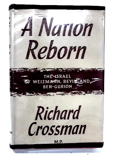 Nation Reborn by Crossman, Richard