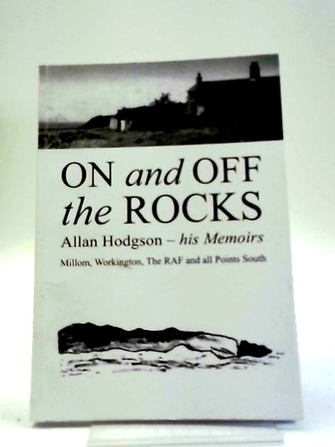On And Off The Rocks by Allan Hodgson