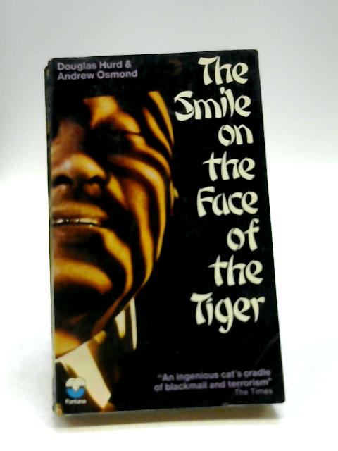 The Smile on the Face of the Tiger by Douglas Hurd & Andrew Osmond