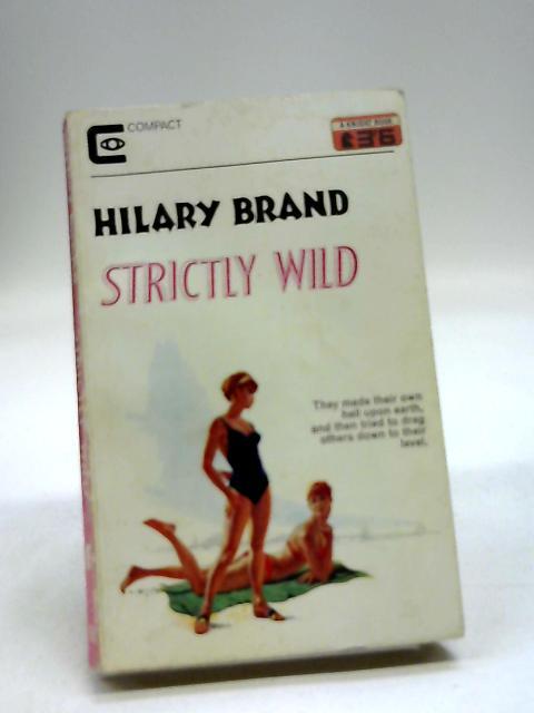 Strictly Wild by Hilary Brand