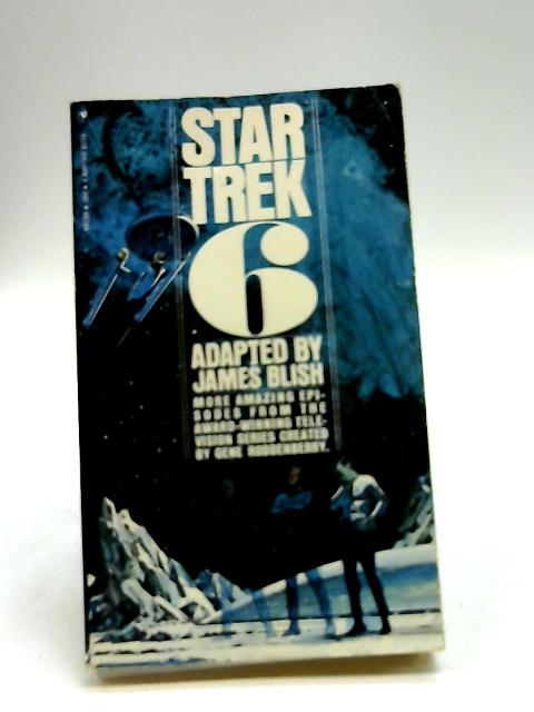Star Trek 6 By James Blish