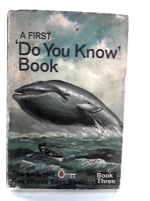 A First 'Do You Know' Book by Murray, W
