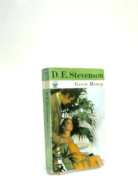 Green Money by D. E Stevenson