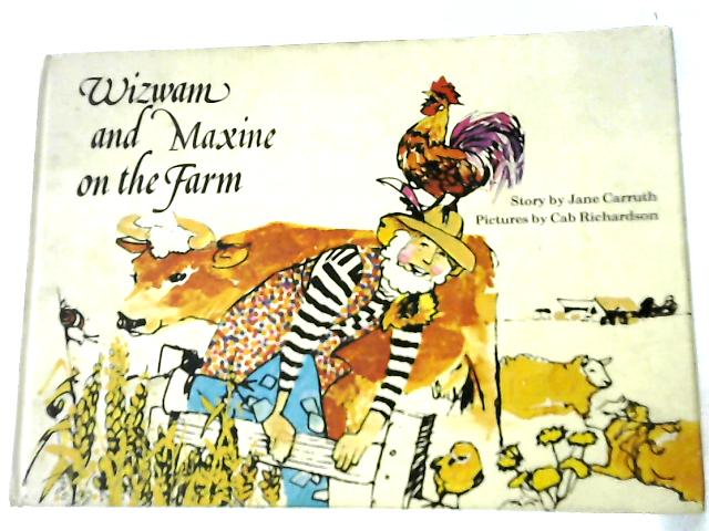 Wizwam and Maxine on the Farm by Jane Carruth
