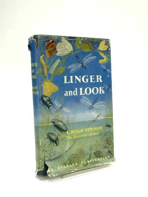 Linger and Look. by Hugh L. Newman