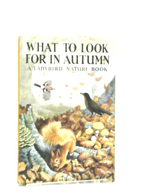 What to Look for in Autumn by E. L. Grant Watson