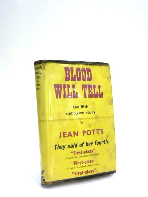 Blood Will Tell by Jean Potts