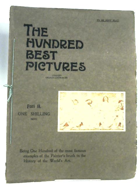 The Hundred Best Pictures, Part II by C. Hubert Letts