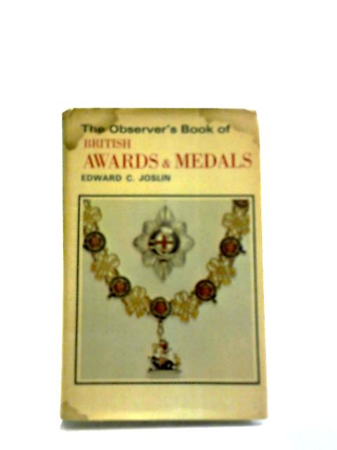 The Observer's Book of British Awards and Medals (Observer's Pocket) by Edward C. Joslin