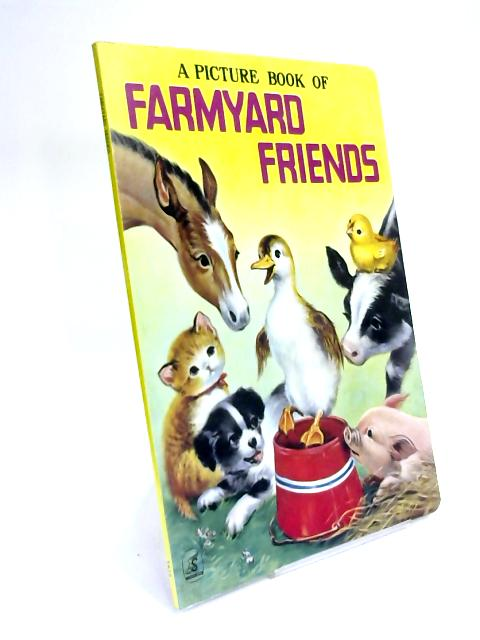 A Picture Book of Farmyard Friends by Unknown