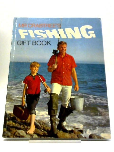 Mr Crabtree's Fishing Gift Book by Daily Mirror