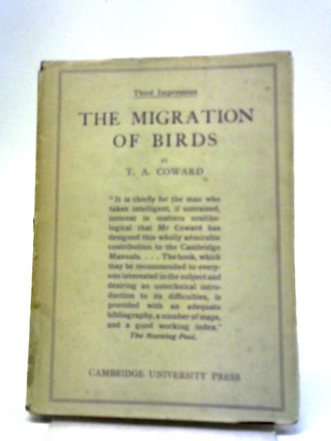 The Migration Of Birds by T. A. Coward