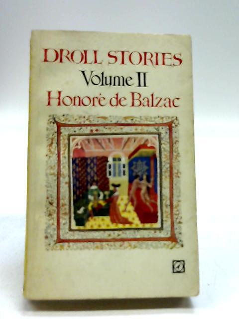 Droll Stories Volume Ii by Balzac