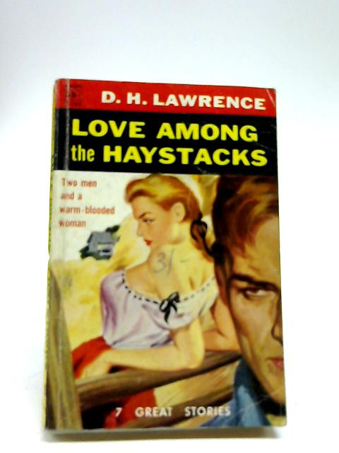 Love Among the Haystacks by Lawrence, D. H.