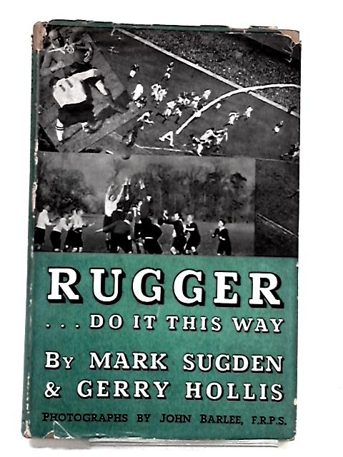 Rugger by Sugden, Mark And Hollis, Gerry