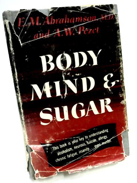 Body Mind & Sugar by E.M.Abrahamson